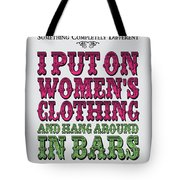 No09 My Silly Quote Poster Tote Bag