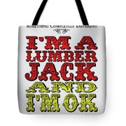 No10 My Silly Quote Poster Tote Bag