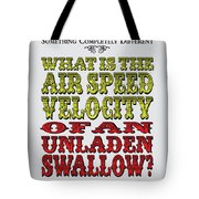 No14 My Silly Quote Poster Tote Bag