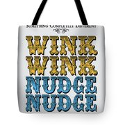No18 My Silly Quote Poster Tote Bag