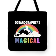 Oceanographers Are Magical Tote Bag