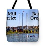 Old Mill District Bend Oregon Tote Bag