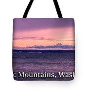 Olympic Mountains, Washington Tote Bag