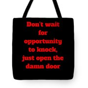 Open The Door     Red On Black Tote Bag by Edward Lee
