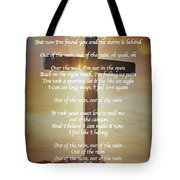 Out Of The Rain Tote Bag
