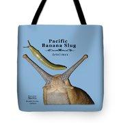 Pacific Banana Slug Tote Bag
