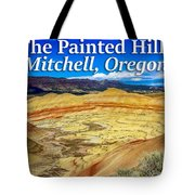 Painted Hills 01 Tote Bag