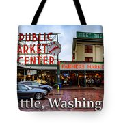 Pikes Place Public Market Center Seattle Washington Tote Bag