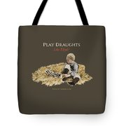 Play Draughts Like Elijah Tote Bag