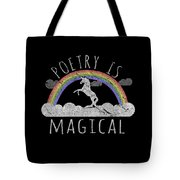 Poetry Is Magical Tote Bag
