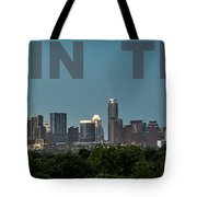 Poster Of Downtown Austin Skyline Over The Green Trees Tote Bag