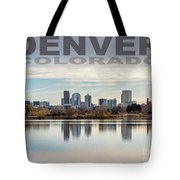 Poster Of Downtown Denver At Dusk Reflected On Water Tote Bag