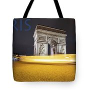 Poster Of The Arch De Triumph With The Eiffel Tower In The Picture Tote Bag