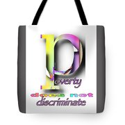 Poverty Does Not Discriminate Tote Bag