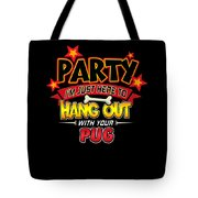 Pug Dog Party Tote Bag