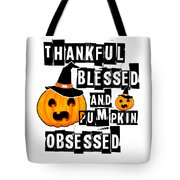 Pumpkin Obsessed Halloween Jackolantern Witch Hat Light Tote Bag
