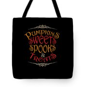 Pumpkins Sweets Spooks And Treats Halloween Hallowseve Gifts Tote Bag