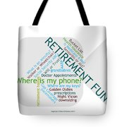 Retirement Fun Tote Bag