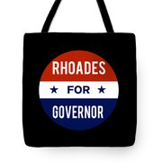 Rhoades For Governor 2018 Tote Bag