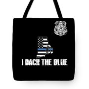 Rhode Island Police Appreciation Thin Blue Line I Back The Blue Tote Bag