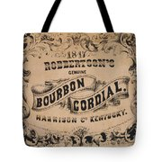Robbertson's Kentucky Bourbon Cordial Ad C. 1857 Tote Bag