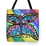 Say Yes To Your Soul Tote Bag