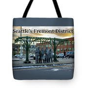 Seattle's Fremont District  Tote Bag