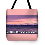 Seattle's Olympic Mountains Tote Bag