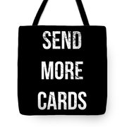 Send More Cards Snail Mail Funny Tote Bag