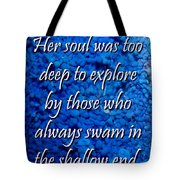 Shallow End Tote Bag
