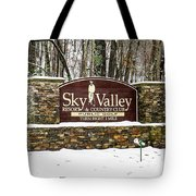 Sky Valley Georgia Welcome Sign In The Snow Tote Bag