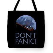 Starman Don't Panic In Orbit Tote Bag