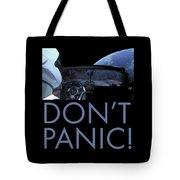 Starman Don't You Panic Now Tote Bag