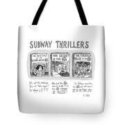 Subway Thrillers Tote Bag