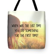 Take One Quote Tote Bag