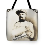 Teddy The Rough Rider - For President - 1904 Tote Bag
