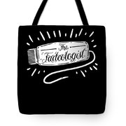 The Fadeologist Hairstylist Hairdresser Scissors Tote Bag
