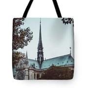 The Spire - Cathedral Of Notre Dame Paris France Tote Bag