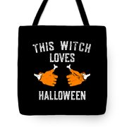 This Witch Loves Halloween Tote Bag