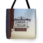 Tinker Taylor Sign Tote Bag