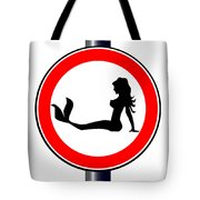 Trucker Mermaid Road Sign Tote Bag
