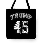 Trump 45 Tote Bag