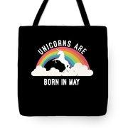 Unicorns Are Born In May Tote Bag