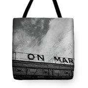 Union Market The Original Sign Washington Dc Tote Bag by Edward Fielding