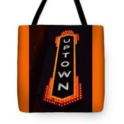 Uptown Signage 5 Tote Bag