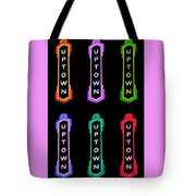 Uptown Signage 6 Tote Bag