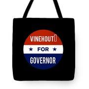 Vinehout For Governor 2018 Tote Bag