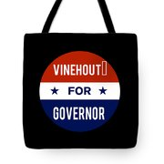 Vinehout For Governor 2018 Tote Bag