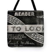 Vintage Associated Master Barber Sign Black And White Tote Bag