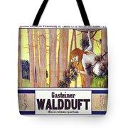 Vintage Poster - Gasteiner Waldduft Tote Bag